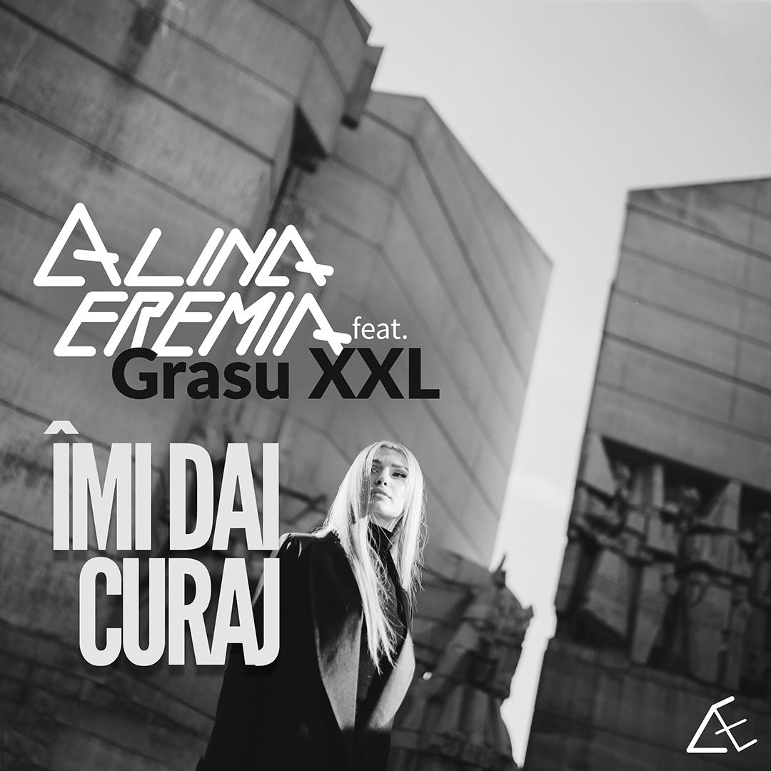 Alina Eremia feat. GrasuXXL – Îmi dai curaj