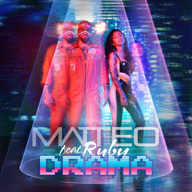 Matteo feat. Ruby – Drama